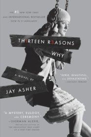 Thirteen Reasons Why ('Jay Asher)