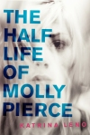 The_Half_Life_Of_Molly_Pierce