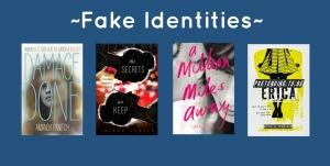 Fake Identities