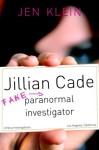 Jillian Cade Fake Paranomal Investigator