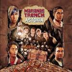 Marianas Trench Astoria