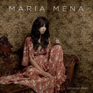 Maria Mena Growing Pains