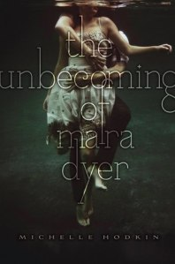 The_Unbecoming_of_Mara_Dyer