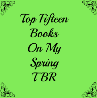 Top_Fifteen_Books_On_My_Spring_TBR