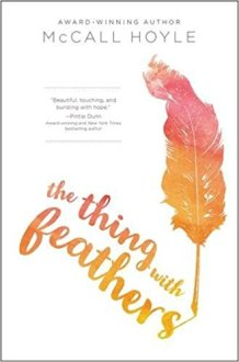The_Thing_With_Feathers_McCall_Hoyle