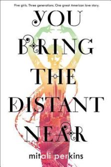 You_Bring_The_Distant_Near_Mitali_Perkins