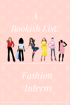 A_Bookish_List_Fashion_Interns